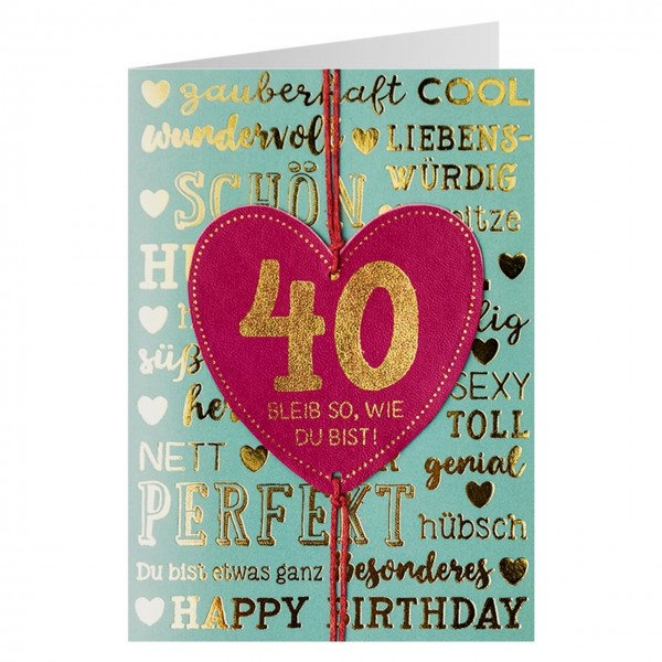 Gruss und Co - Lederkarte 40. Geburtstag - Bleib so wie Du bist
