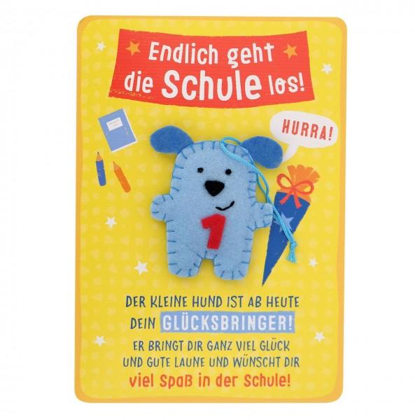 Karte Zur Einschulung.Gruss Und Co Karte Zur Einschulung Hund Endlich Geht Die Schule Los