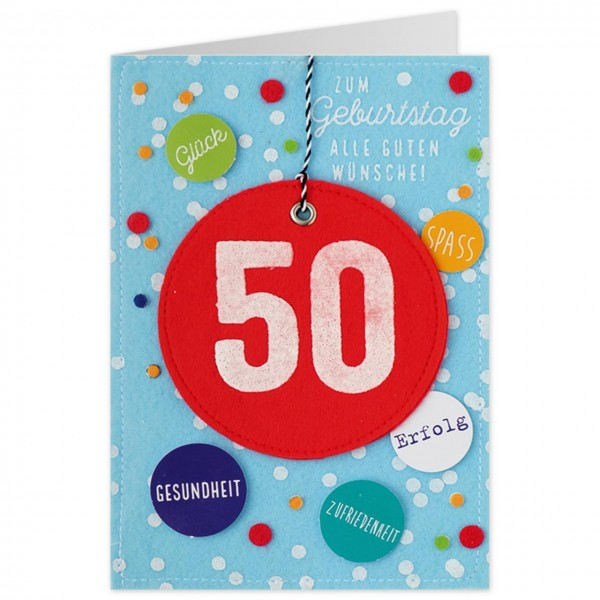 Karte 50 Geburtstag.Gruss Und Co Filzkarte 50 Geburtstag Zum Geburtstag Alle Guten Wunsche