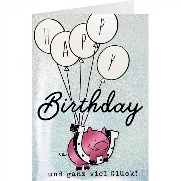 Happy Birthday Karte.Gruss Und Co Glanz Glitzer Karte Geburtstag Schwein Happy Birthday Und Ganz Viel Glück