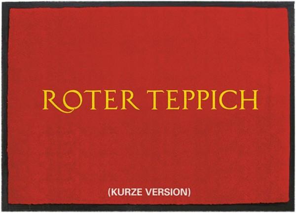 Fußmatte - Schuhabstreifer - Roter Teppich - Kurze Version