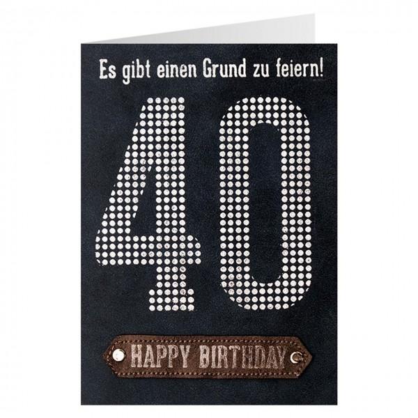 Gruss und Co - Lederkarte 40. Geburtstag - Es gibt einen Grund zu feiern