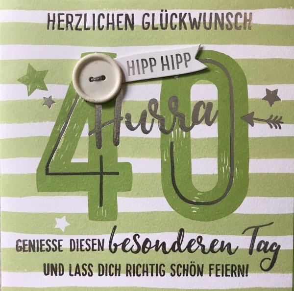 Gruss und Co - Knopfkarte - 40. Geburtstag - Hipp Hipp Hurra